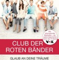 Der Club der roten Bänder – Die wahre Geschichte hinter der TV-Serie