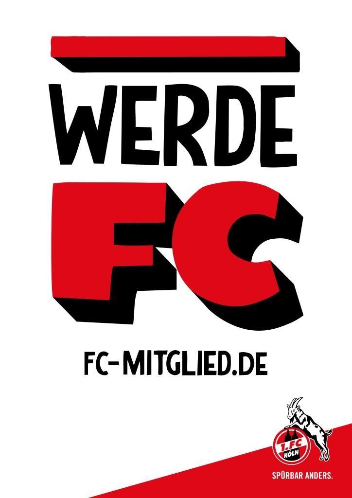 1. FC Köln startet Mitgliederkampagne:WERDE FC!