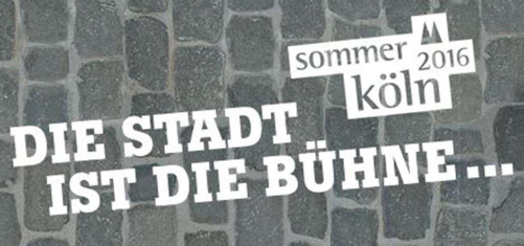 """""""Sommer Köln"""" 2016 - Die Stadt ist die Bühne - Das kostenlose Open-Air-Festival copyright: Sommer Köln"""