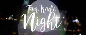 Fair Trade Night