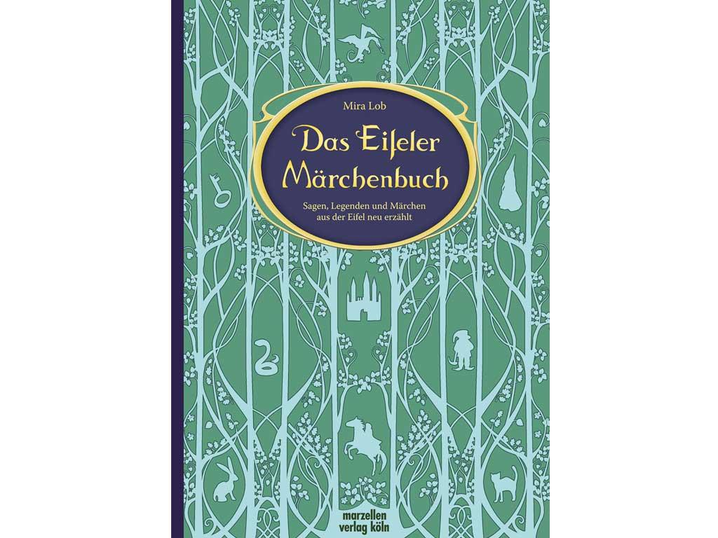Das Eifeler Märchenbuch copyright: Marzellen Verlag Köln
