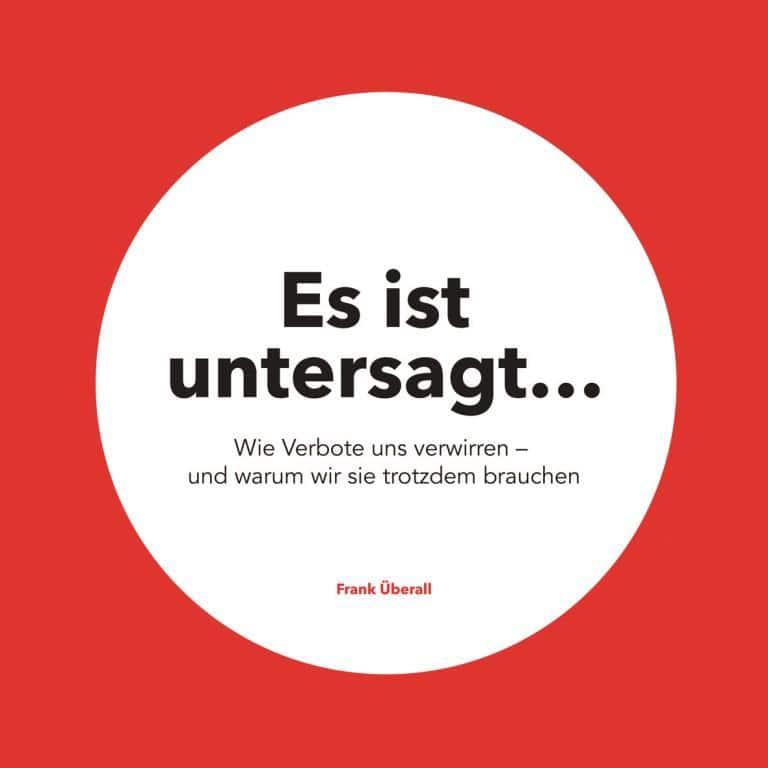 """""""Es ist untersagt..."""" ist erschienen im Hamburger Verlag New Business."""