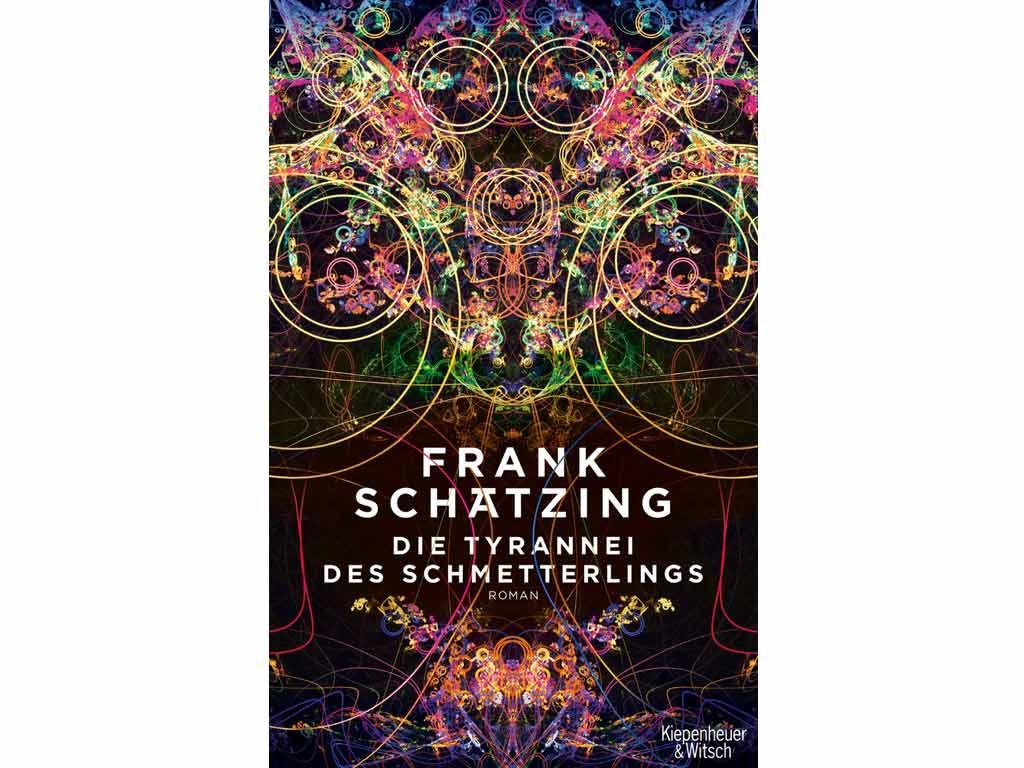 Die Tyrannei des Schmetterlings copyright: Verlag Kiepenheuer & Witsch